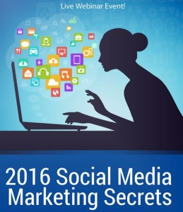 2016 Social Media Marketing Secrets